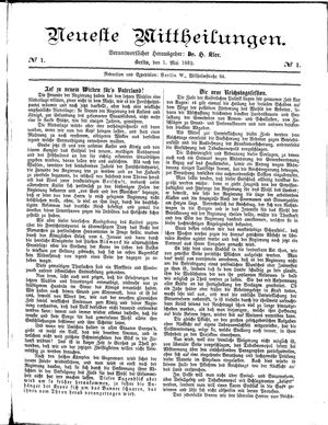 Neueste Mittheilungen vom 01.05.1882