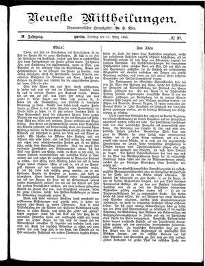 Neueste Mittheilungen vom 31.03.1885