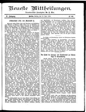 Neueste Mittheilungen vom 19.06.1885