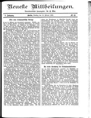 Neueste Mittheilungen vom 16.02.1886