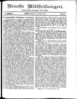 Neueste Mittheilungen vom 13.04.1886