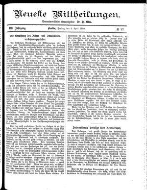 Neueste Mittheilungen vom 05.04.1889