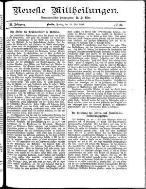 Neueste Mittheilungen vom 10.05.1889