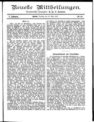 Neueste Mittheilungen vom 24.03.1891