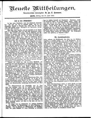 Neueste Mittheilungen vom 16.06.1893