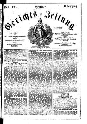 Berliner Gerichts-Zeitung on Jan 3, 1854