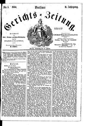 Berliner Gerichts-Zeitung on Jan 12, 1854