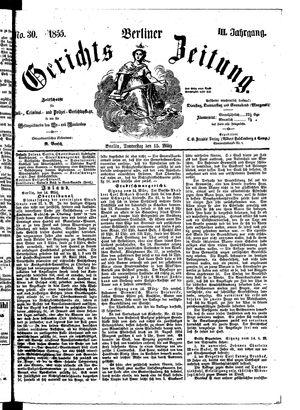 Berliner Gerichts-Zeitung vom 15.03.1855