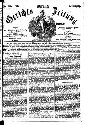 Berliner Gerichts-Zeitung vom 30.03.1858