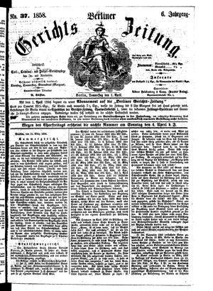 Berliner Gerichts-Zeitung vom 01.04.1858
