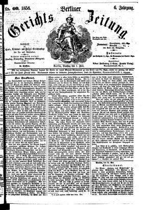 Berliner Gerichts-Zeitung vom 01.06.1858
