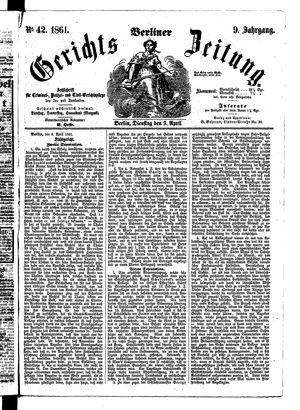 Berliner Gerichts-Zeitung on Apr 9, 1861