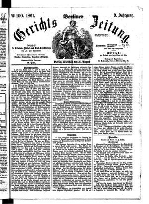 Berliner Gerichts-Zeitung on Aug 27, 1861