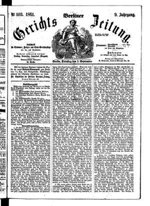 Berliner Gerichts-Zeitung on Sep 3, 1861