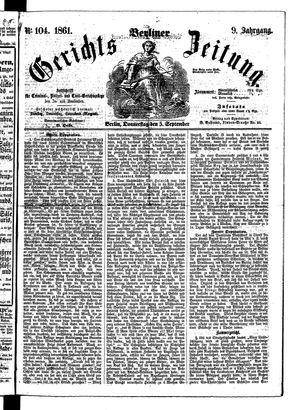Berliner Gerichts-Zeitung vom 05.09.1861
