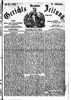Berliner Gerichts-Zeitung vom 09.04.1863