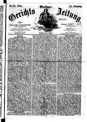 Berliner Gerichts-Zeitung vom 01.03.1864