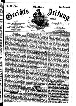 Berliner Gerichts-Zeitung vom 17.03.1864