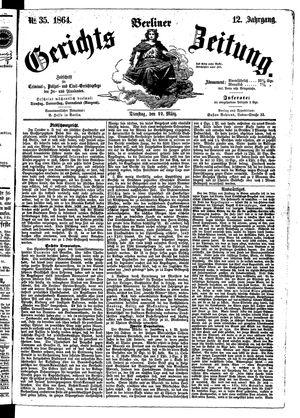 Berliner Gerichts-Zeitung vom 22.03.1864