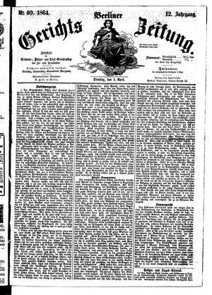 Berliner Gerichts-Zeitung vom 05.04.1864