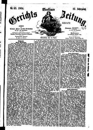 Berliner Gerichts-Zeitung on Apr 16, 1864