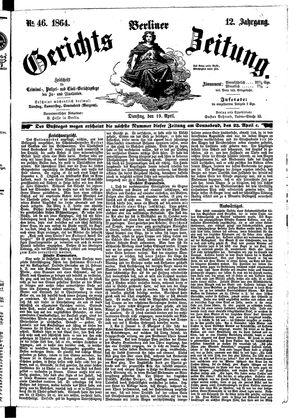 Berliner Gerichts-Zeitung vom 19.04.1864