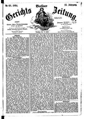 Berliner Gerichts-Zeitung vom 13.06.1864