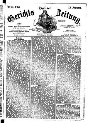 Berliner Gerichts-Zeitung on Jun 16, 1864