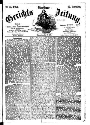 Berliner Gerichts-Zeitung on Jul 9, 1864