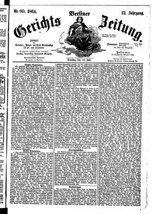 Berliner Gerichts-Zeitung vom 12.07.1864