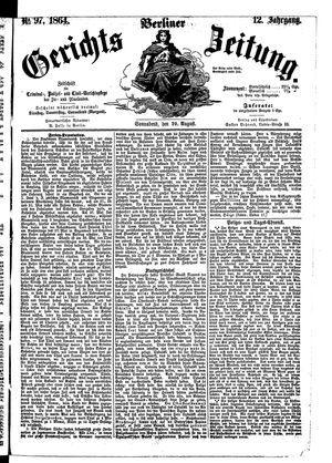 Berliner Gerichts-Zeitung vom 20.08.1864