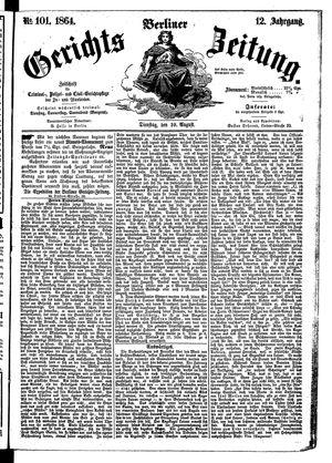 Berliner Gerichts-Zeitung vom 30.08.1864