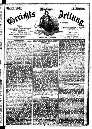 Berliner Gerichts-Zeitung vom 01.09.1864