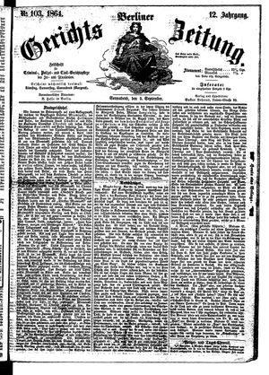 Berliner Gerichts-Zeitung vom 03.09.1864