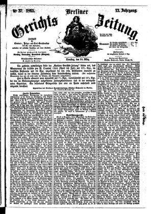 Berliner Gerichts-Zeitung vom 28.03.1865