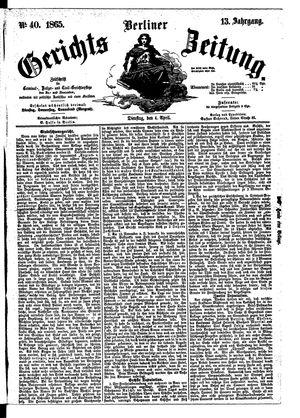 Berliner Gerichts-Zeitung vom 04.04.1865