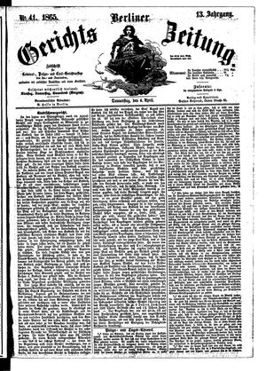 Berliner Gerichts-Zeitung on Apr 6, 1865