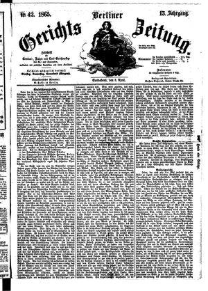Berliner Gerichts-Zeitung vom 08.04.1865