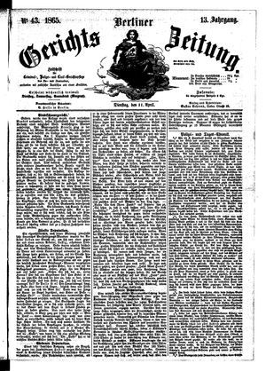 Berliner Gerichts-Zeitung vom 11.04.1865