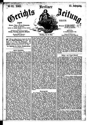 Berliner Gerichts-Zeitung vom 30.05.1865