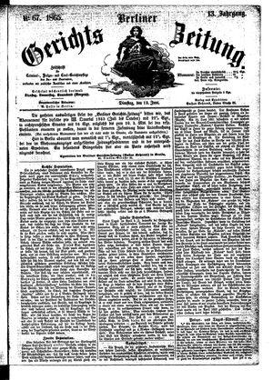 Berliner Gerichts-Zeitung on Jun 13, 1865