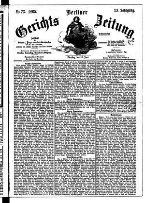 Berliner Gerichts-Zeitung vom 27.06.1865