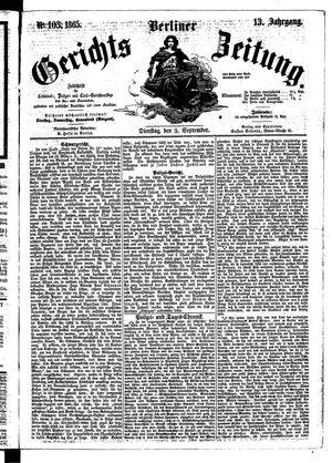 Berliner Gerichts-Zeitung vom 05.09.1865