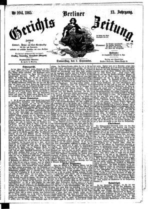 Berliner Gerichts-Zeitung vom 07.09.1865
