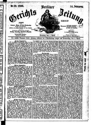 Berliner Gerichts-Zeitung vom 01.04.1866