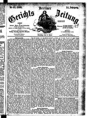 Berliner Gerichts-Zeitung on Jun 5, 1866