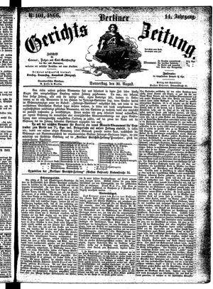 Berliner Gerichts-Zeitung on Aug 30, 1866