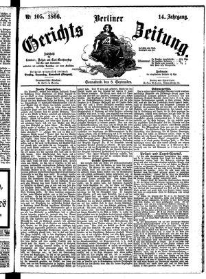 Berliner Gerichts-Zeitung on Sep 8, 1866
