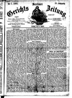 Berliner Gerichts-Zeitung on Jan 15, 1867