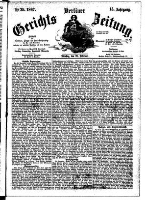 Berliner Gerichts-Zeitung vom 26.02.1867